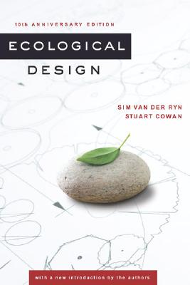 Ecological Design By Van Der Ryn, Sim/ Cowan, Stuart